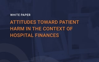 Pascal-Metrics-White-Paper-Atitudes Toward Patient Harm In The Context Of Hospital Finances-thumb